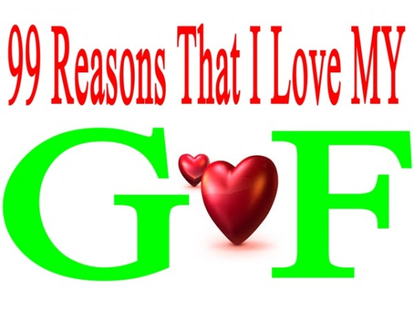 99 reasons that I love Girl friend
