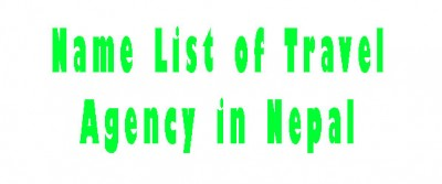 100 Name List of Travel Agency in Nepal & Their Role in Tourism
