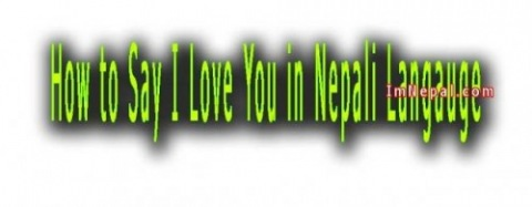 How to Say I Love You in Nepali Language with Example