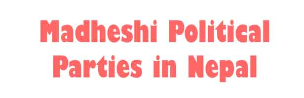 Madheshi Political Parties in Nepal